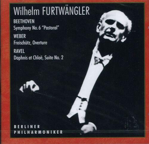 Wilhelm Furtwängler, Berliner Philharmoniker. - Beethoven / Weber / Ravel.