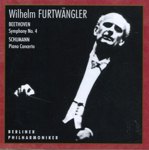 Wilhelm Furtwängler, Berliner Philharmoniker. - Beethoven / Schumann.