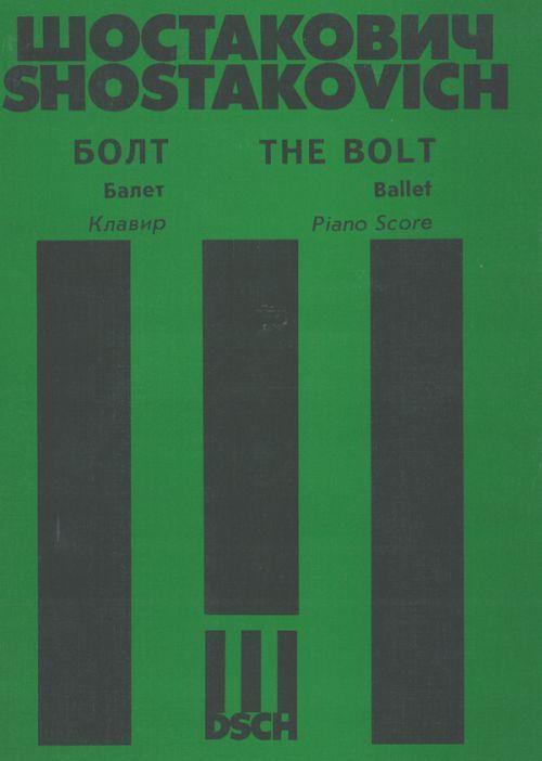 The Bolt. Ballet. Piano score.