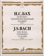 The Well Tempered Clavier. Edited and commented by Bruno Mugellini. Part 1.