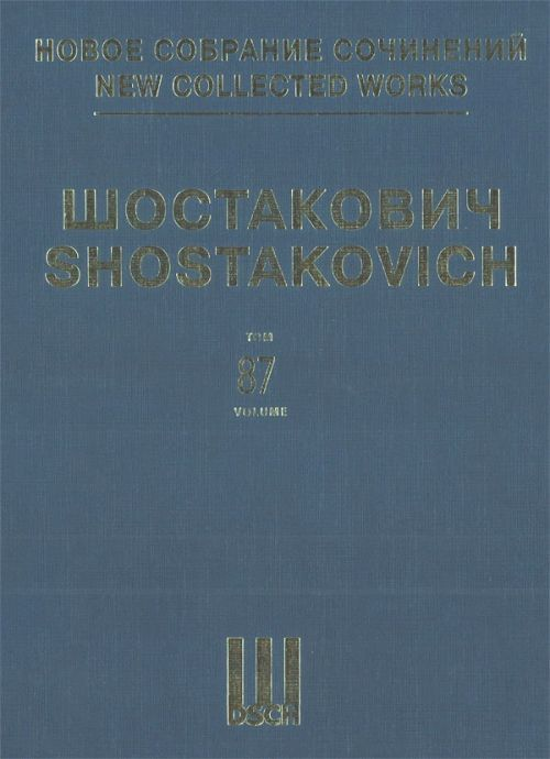 New collected works of Dmitri Shostakovich. Vol. 87. Two Fables by Ivan Krylov, Op. 4. Six Romances on Japanese Poems, Op. 21. Three Romances on Poems by Aleksandr Pushkin, Op. 46a. Score.
