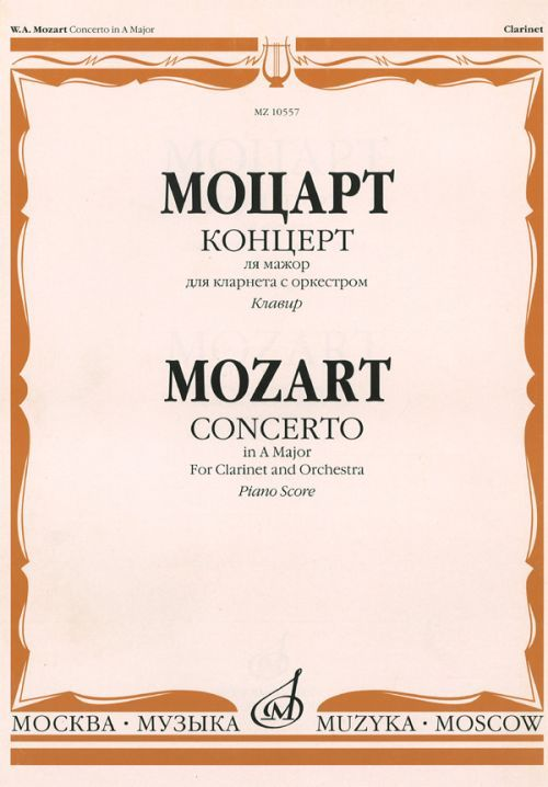 Concerto in A Major for clarinet and orchestra. Piano score and part.