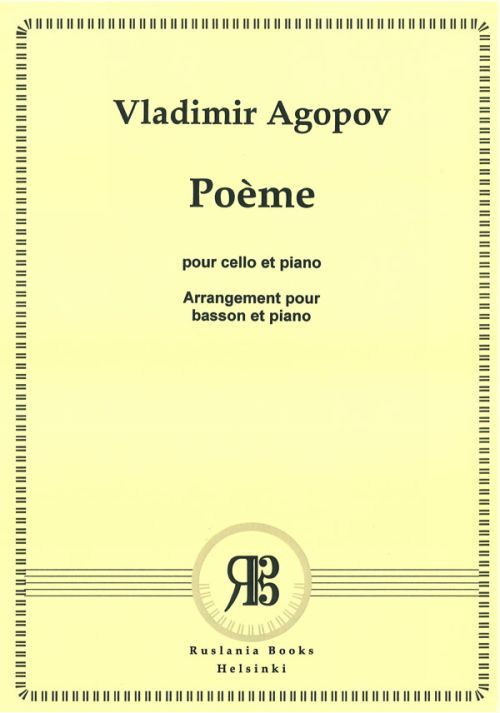 Poem for cello and piano Op. 4 No. 2. Arrangement for Basson and piano