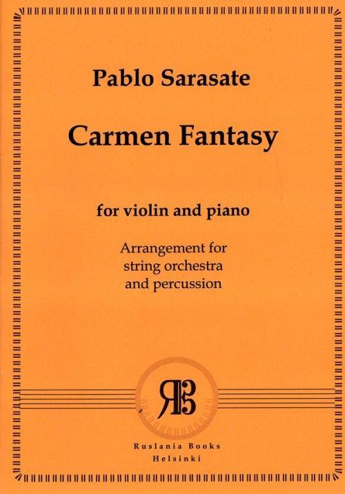 Кармен-фантазия для скрипки с оркестром. Переложение для скрипки, струнного оркестра и ударных Владимира Агопова. Партитура и голоса.
