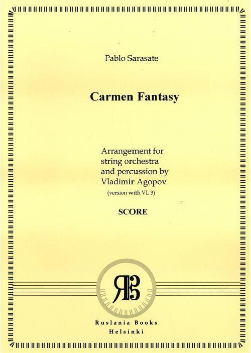 Кармен-фантазия для скрипки с фортепиано. Переложение для скрипки, струнного оркестра и ударных Владимира Агопова. Партитура и голоса. (Вариант со скрипками 1-2-3, без альтов)