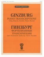 Ginzburg: Piano Transcriptions: Grieg, Rozycki, Kreisler, Rakov, Rossini