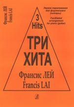 Three hits. Francis Lai. Facilitated arrangement for piano (guitar).