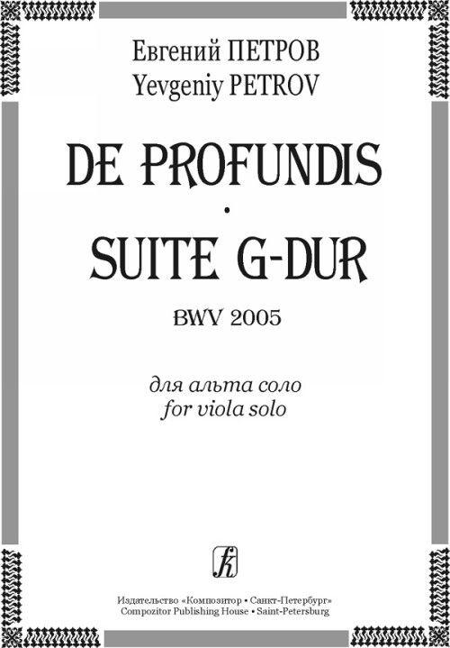 De profundis. Suite G-dur BWV 2005. For viola solo