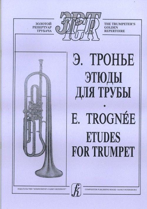 Trognee. Etudes for Trumpet.