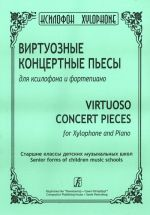 Virtuoso Concert Pieces for Xylophone and Piano