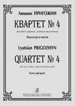 Quartet No. 4 for two violins, viola and violoncello. Score and parts