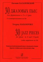30 Jazz Pieces for Piano in 2 and 4 Hands. Audio supplement on CD