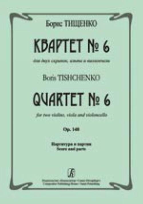 Quartet No 6. Op. 148. Score and parts