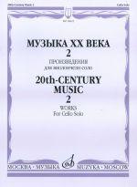 20th-Century Music. Works for Cello Solo. Vol. 2