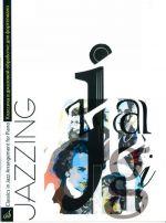 Jazzing. Classical works in jazz arrangement