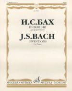Inventions. For Piano. Ed. by F. Busoni
