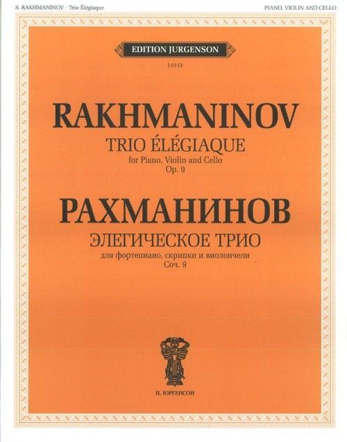 Trio Elegiaque for Piano, Violin and Cello. Op. 9. Score and Parts