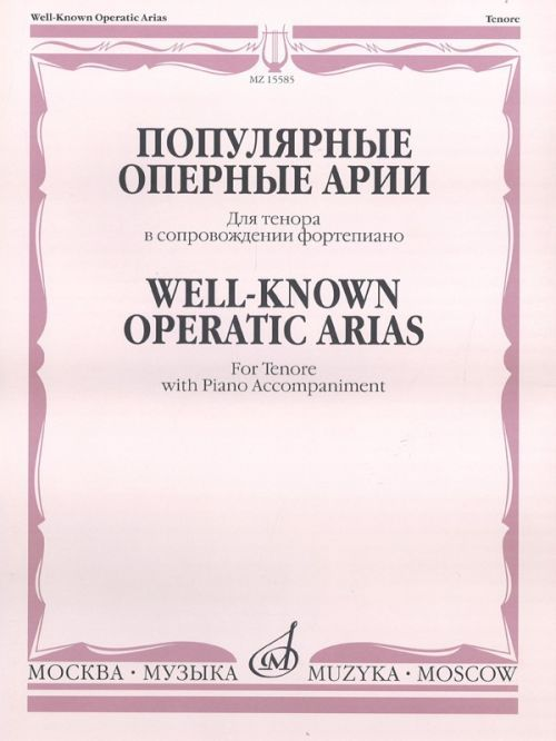 Well-Known Operatic Arias. For Tenore with Piano Accompaniment