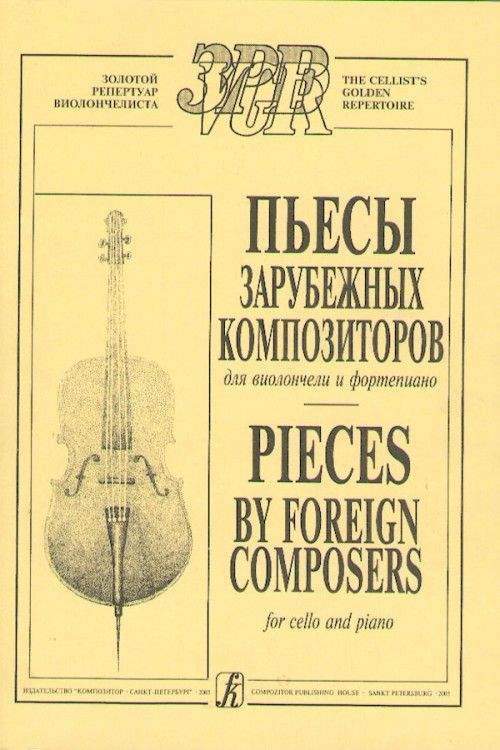 Pieces by Foreign Composers for cello and piano. Volume I. Piano score and parts
