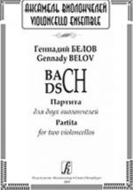 BACH - DSCH. Partita for two violoncellos