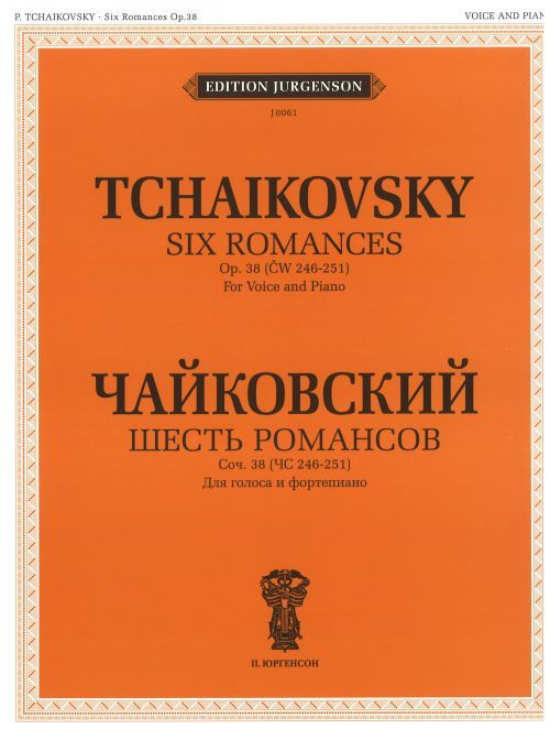 Six Romances. Op. 38 (CW 246-251). For Voice and Piano. With transliterated text