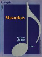 Mazurkas. For Piano. Urtext