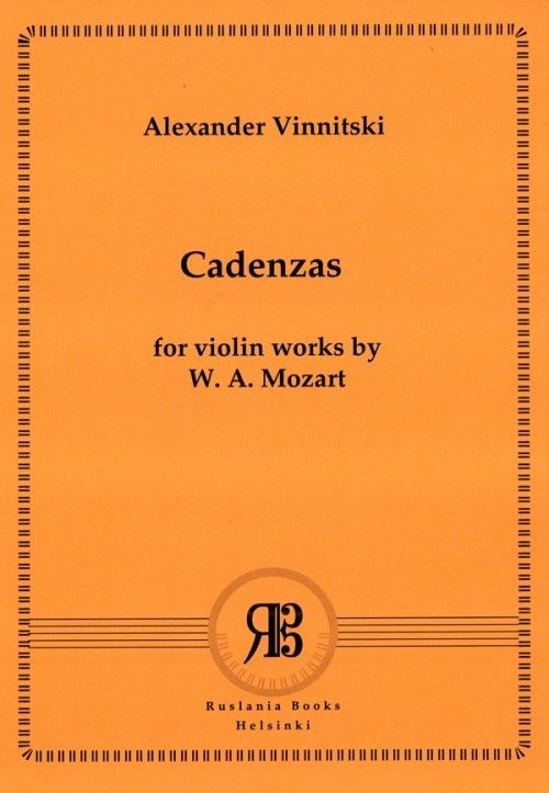 Александр Винницкий. Каденции к скрипичным произведениям В. А. Моцарта. Для скрипки соло