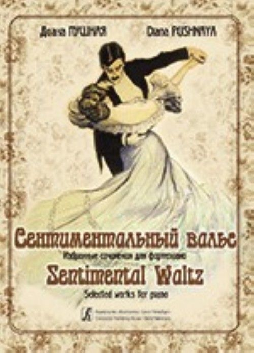 Sentimental Waltz. Selected compositions for piano