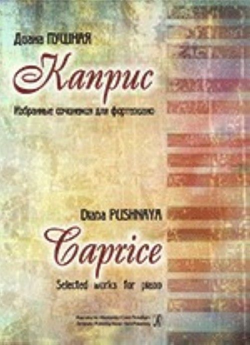 Caprice. Selected compositions for piano