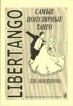 Libertango. The most popular tangos for piano accordion.