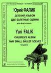 Children's Album. Two Small Ballet Scenes. For piano