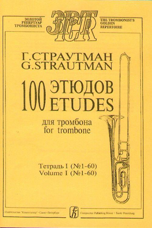 100 Etudes for trombone. Volume I (No.1–60)