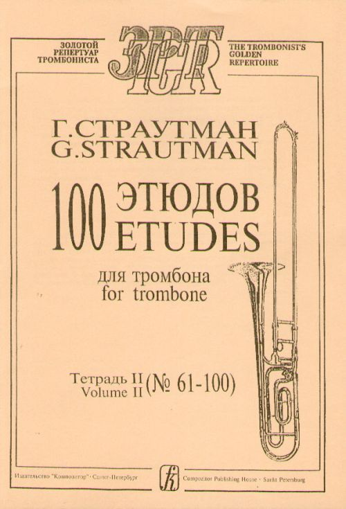 100 etudes for trombone. Volume II (No. 61–100)