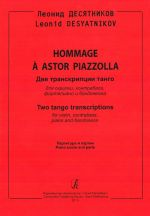 Hommage à Astor Piazzolla. Two tango transcriptions for violin, contrabass, piano and bandoneon. Piano score and parts