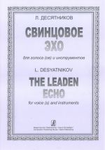 The Leaden Echo. For voice (s) and instruments. Score and part