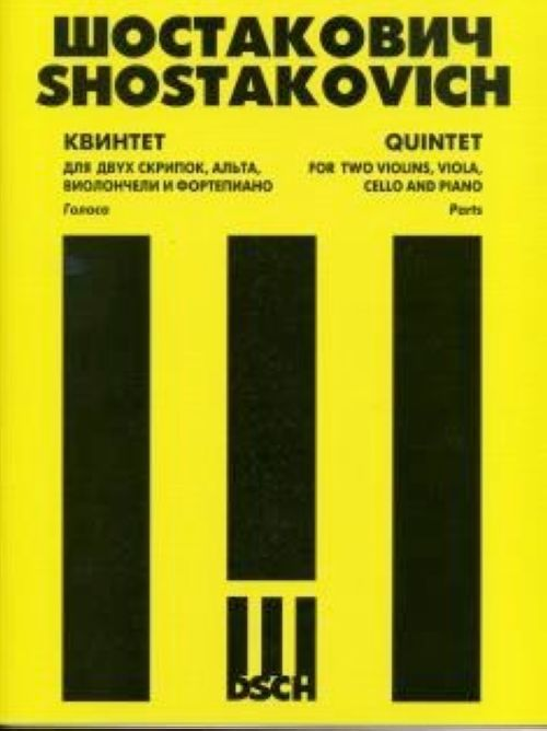 Quintet. For two violins, viola, cello and piano. Score and Parts. Op. 57
