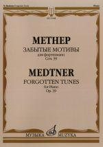 Forgotten tunes, cycle 2, op. 39.