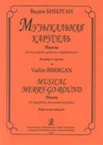 Musical Merry-Go-Round. Pieces for xylophone, percussion and piano. Piano score and part