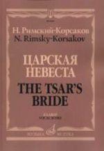 The Czar's Bride. Vocal score.