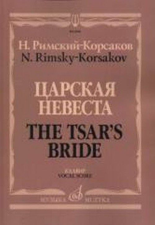 The Czar's Bride. Vocal score.