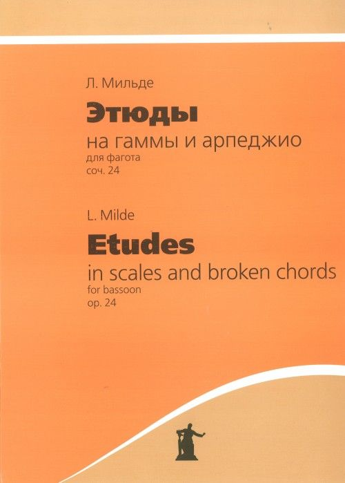 Etudes in Scales and Broken Chords for Bassoon. Op. 24