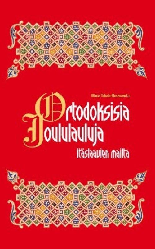 Ortodoksisia joululauluja itäslaavien mailta