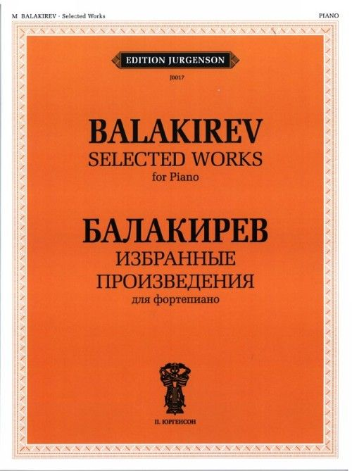 Balakirev. Selected Works for Piano