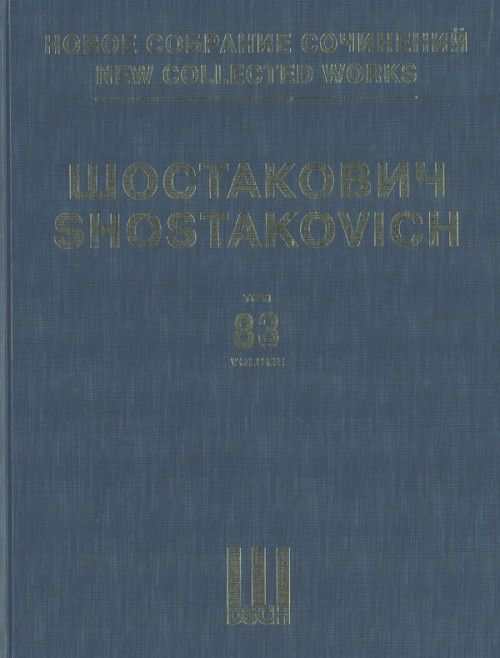 New collected works of Dmitri Shostakovich. Vol. 83. Anti-Formalist Rayok. For Four Basses and Mixed Choir. Full Score.