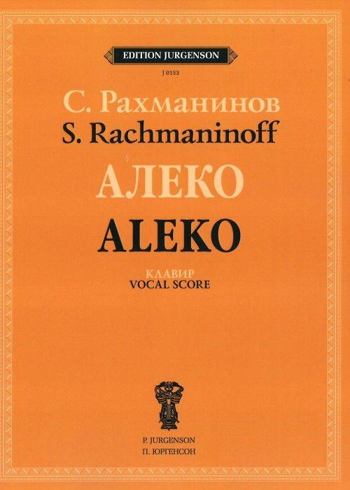 Rachmaninov. Aleko: Opera in One Act. Vocal score