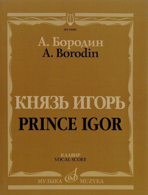 Prince Igor. Opera. Vocal score.