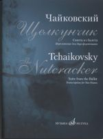 Nutcracker. Suite from the Ballet. Op. 71-bis. Transcription for two pianos by D. Molin