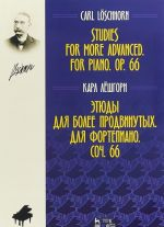 Studies for More Advanced: For Piano: Op. 66