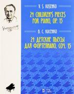 24 children's pieces for piano, Op. 15