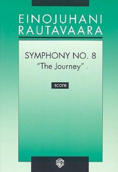 """Symphony no. 8 """"The Journey"""". Score"""